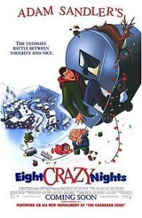 8 Crazy Nights