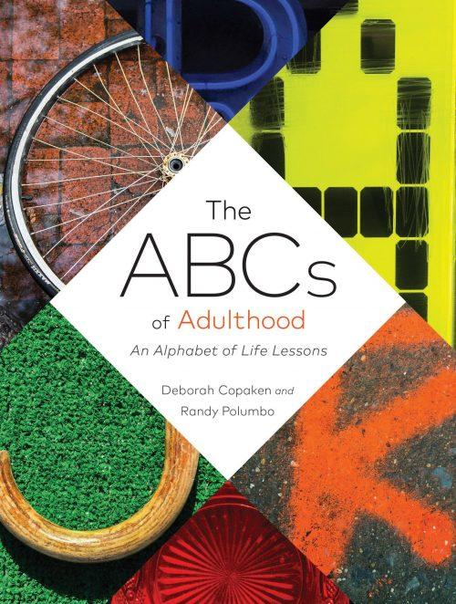 The ABCs of Adulthood – Deborah Copaken and Randy Polumbo