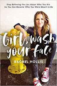 Girl, Wash Your Face – Rachel Hollis