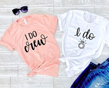 Bridesmaid shirts wedding party shirts bride shirts bachelorette party t-shirts bridal gift I do I do crew