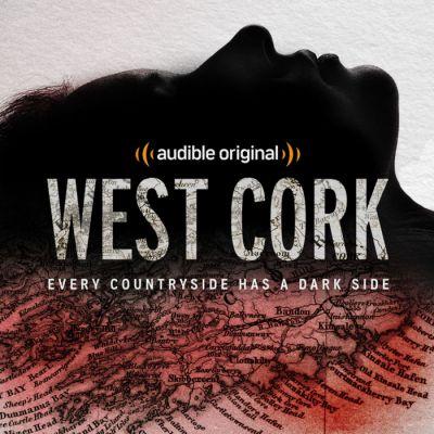 TRUE CRIME - West Cork (Audible)
