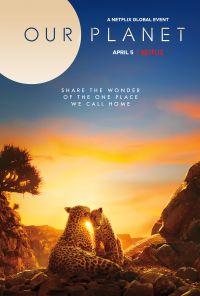 Our Planet (Netflix)