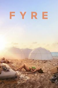 Fyre: The Greatest Party That Never Happened (HBO)