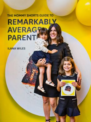 """9. """"The Mommy Shorts Guide to Remarkably Average Parenting"""" – Ilana Wiles"""