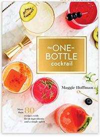2. The One-Bottle Cocktail – Maggie Hoffman