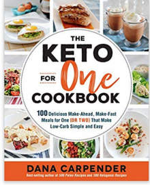 4. The Keto for One Cookbook – Dana Carpender