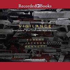 Vigilance - Robert Jackson Bennett