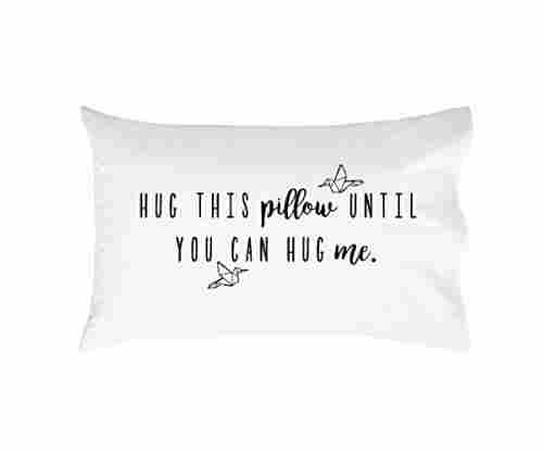 Oh Susannah Hug This Pillow Until You Can Hug Me Pillow Case