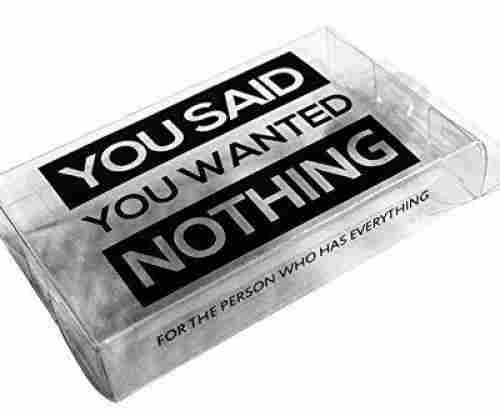 Nothing – You Said You Wanted Nothing