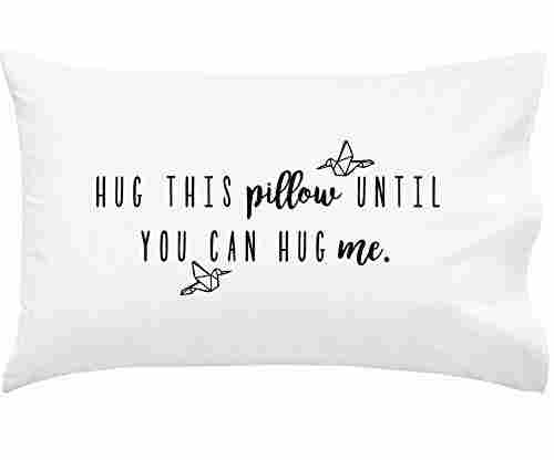 Oh, Susannah Hug This Pillow Until You Can Hug Me