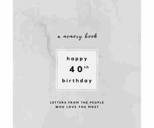 40th Birthday Memory Book