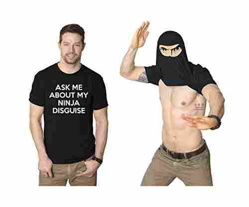 Men's Ask Me About My Ninja Disguise Flip T-Shirt