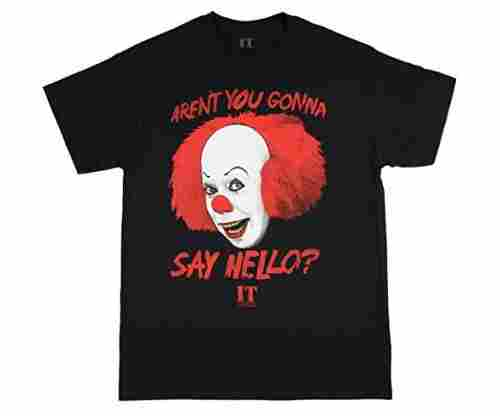 IT The 'Movie Aren't You Gonna Say Hello?' T-Shirt