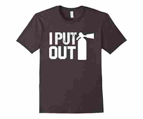 'I Put Out' Safety Fireman T-Shirt