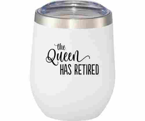 The Queen Has Retired Cup with Plastic Lid