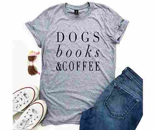 Dogs Books and Coffee Lover Unisex T-shirt