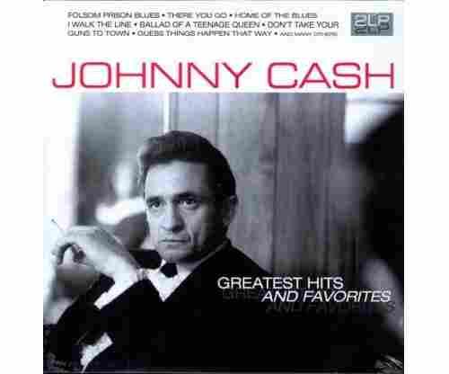 Johnny Cash – Greatest Hits & Favorites