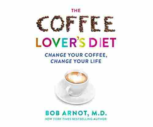 The Coffee Lovers Diet: A gift for coffee lovers