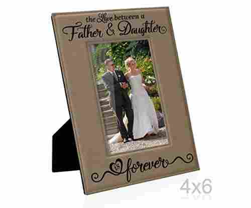 The Love Between a Father and Daughter is Forever – Leather Picture Frame