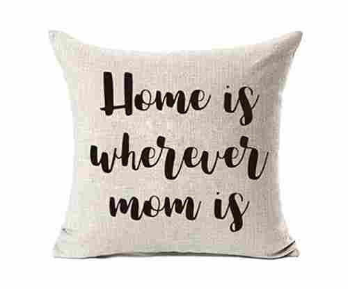 Home is Wherever Mom is Cushion Cover