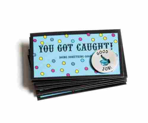 Motivational You Got Caught Tokens and Cards – Set of 10 Recognition Awards