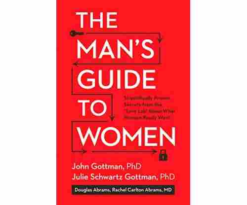 The Man's Guide to Women: Scientifically Proven Secrets