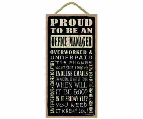Proud to be an Office Manager – Wood Sign Plaque