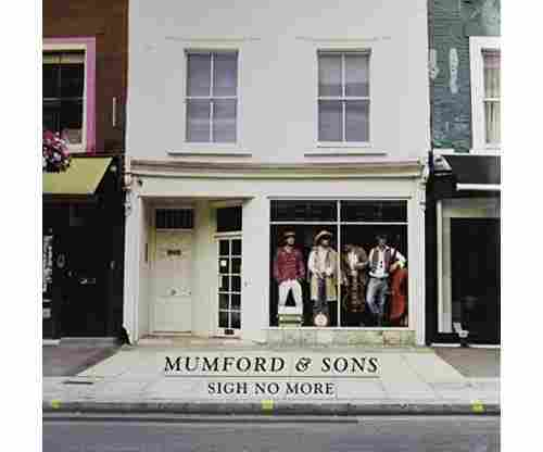 Sigh No More – Mumford & Sons