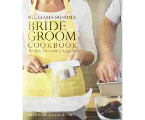 Williams Sonoma Bride & Groom Cookbook