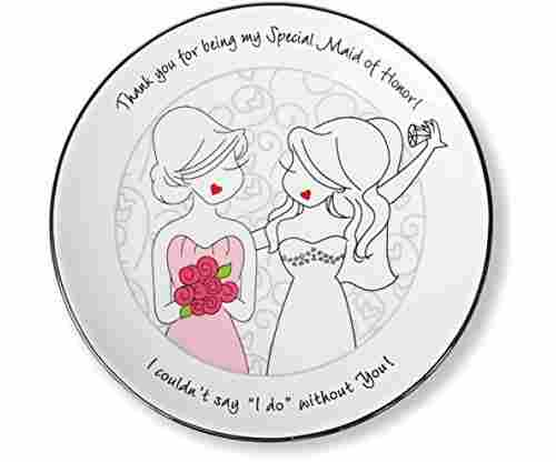 Pavilion Gift Company Philosophies Maid of Honor Jewelry Dish