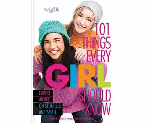 101 Things Every Girl Should Know Fully Reviewed