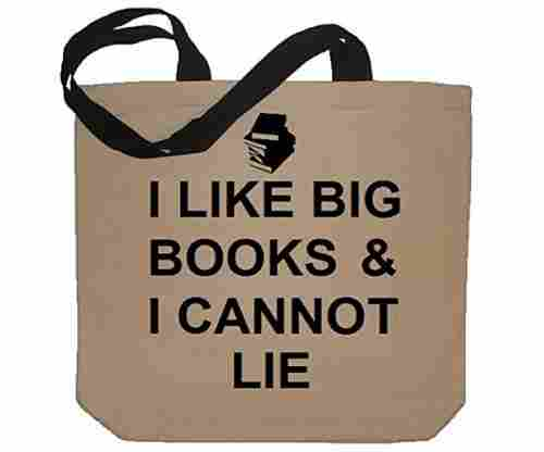 I Like Big Books And I Cannot Lie Funny Cotton Canvas Tote Bag