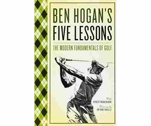 Ben Hogan's Five Lessons Book: The Modern Fundamentals of Golf
