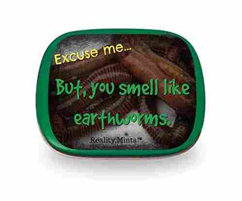 Gears Out You Smell Like Earthworms Mints