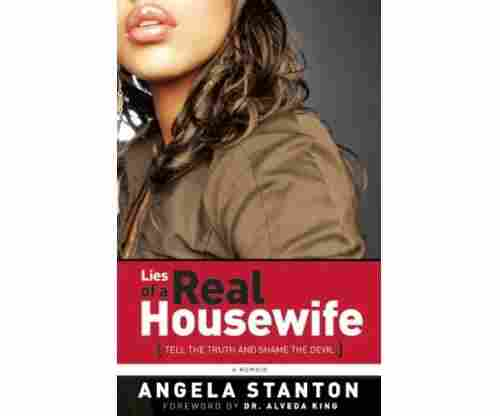 Lies of a Real Housewife: Tell the Truth & Shame the Devil