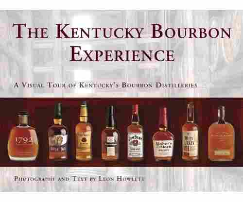 The Kentucky Bourbon Experience: A Visual Tour of Kentucky's Bourbon Distilleries