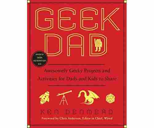 Geek Dad: Awesomely Geeky Projects and Activities
