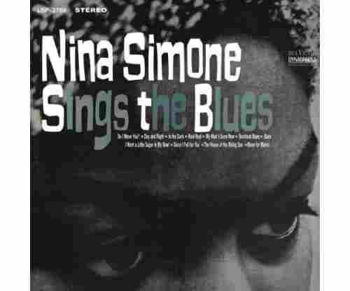 Sings The Blues – Nina Simone