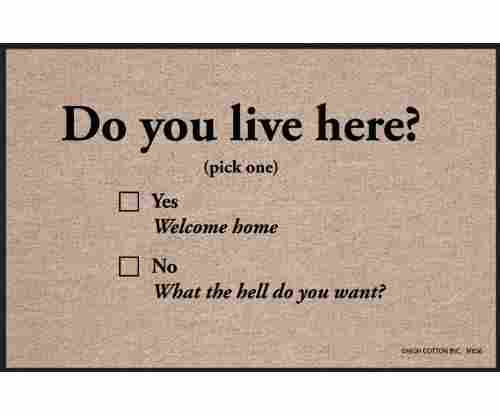 "High Cotton ""Do You Live Here"" Doormat"