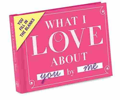 Knock Knock Journal: What I Love About You