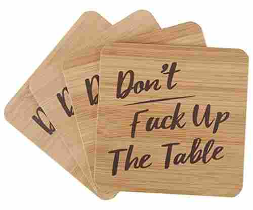 'Don't Fuck Up the Table' Bamboo Drink Coaster Set