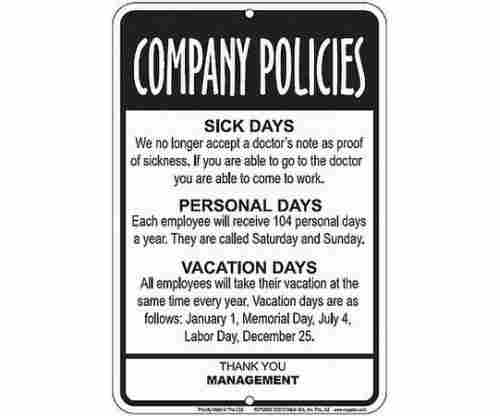 Employees Company Policies Funny Sign