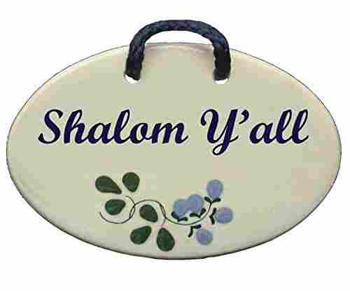 Jewish Sayings, Shalom Y'All Plaque