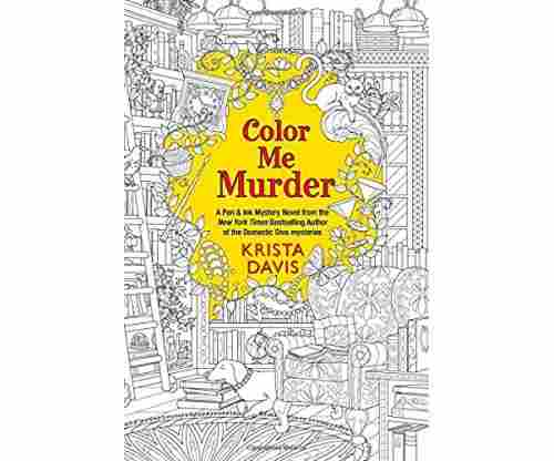 Color Me Murder (Pen & Ink) by Krista Davis