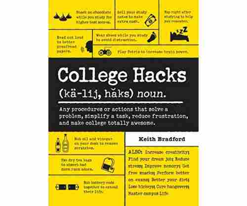 College Hacks by Keith Bradford