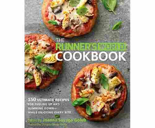 The Runners World Cookbook: 150 Ultimate Recipes for Fuelling Up and Slimming Down