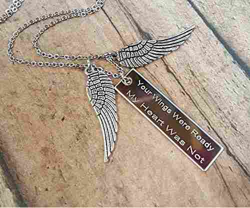 """Your Wings Were Ready My Heart Was Not"" Necklace"