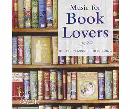 Music for Book Lovers – Gentle Clasics for Reading