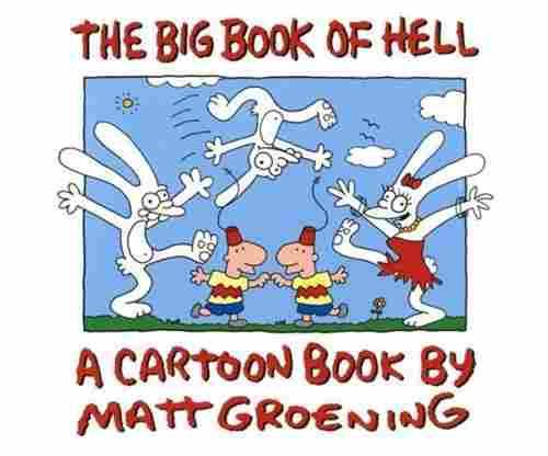 The Big Book of Hell by Matt Groening