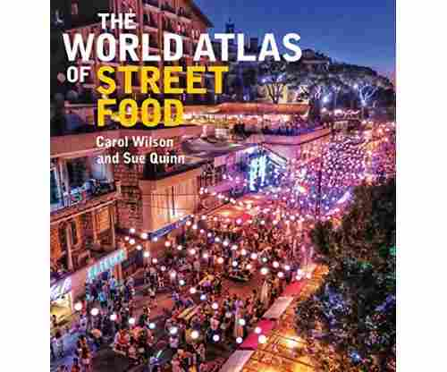 The World Atlas of Street Food – Hardcover
